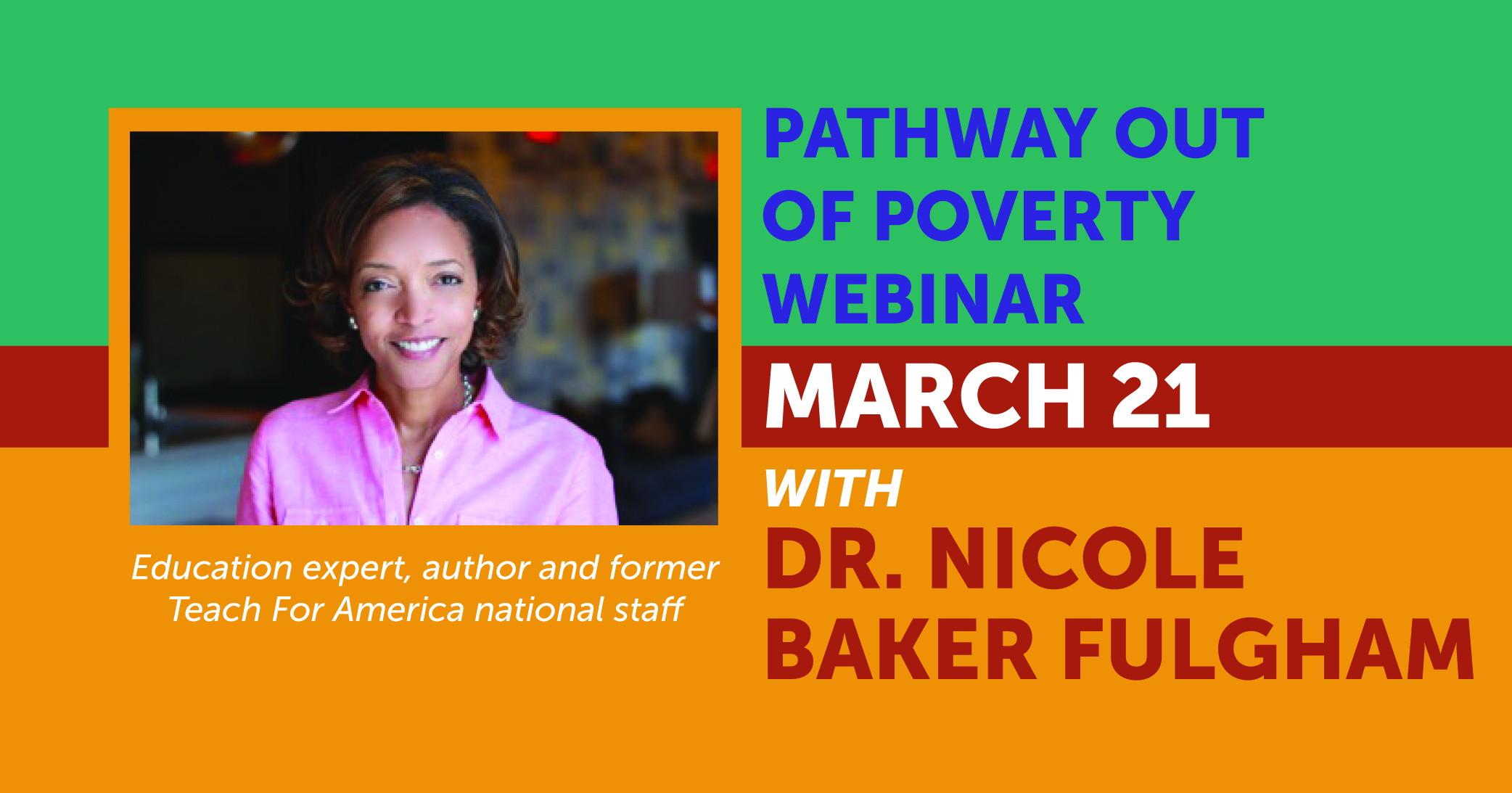 Pathway Out of Poverty Webinar: Dr. Nicole Baker Fulgham